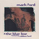 Mark Ford And The Blue Line