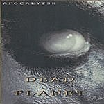 Apocalypse Dead Planet