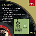 Dennis Brain R. Strauss & Hindemith: Horn Concertos Etc/Dennis Brain