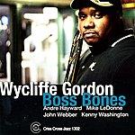 Wycliffe Gordon Boss Bones