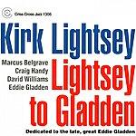 Kirk Lightsey Lightsey To Gladden