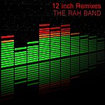 Rah 12 Inch Remixes
