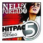 Nelly Furtado Nelly Furtado Hit Pac - 5 Series