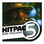 Don Williams Don Williams Hit Pac - 5 Series