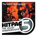 The Velvet Underground The Velvet Underground Hit Pac - 5 Series