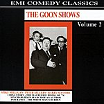 The Goons The Goon Shows Volume 2