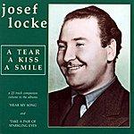 Josef Locke A Tear, A Kiss, A Smile