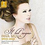 Inva Mula Il Bel Sogno: Opera Arias