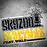 Skyzoo Lyrically Inclined (Single)