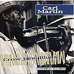 Carl Martin Crow Jane Blues