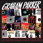 Graham Parker The Vertigo Singles Collection