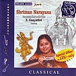 E. Gayathri Shriman Narayana (Annamacharya Krithis)