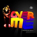 J-Me Over Me