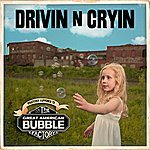 Drivin' N' Cryin' Great American Bubble Factory