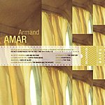 Armand Amar Rétrospective Naïve : Armand Amar