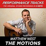 Matthew West The Motions (Premiere Performance Plus Track)