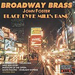 The Black Dyke Mills Band Broadway Brass