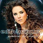 Edith Márquez Memorias Del Corazón