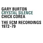 Gary Burton Crystal Silence - The Ecm Recordings 1972-1979