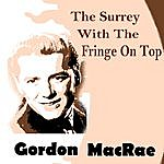 Gordon MacRae The Surrey With The Fringe On Top (2-Track Single)
