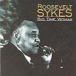 Roosevelt Sykes Big Time Woman