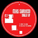 Mike Shannon Sublet Ep