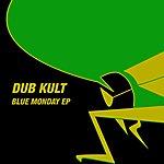 Dub Kult Blue Monday EP
