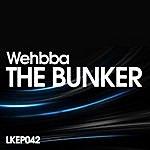 Wehbba The Bunker Ep