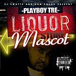 Playboy Tre Liquor Store Mascot