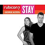 Rubicon 7 Stay (Feat. George Acosta)