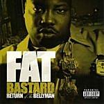 Fat Bastard Return Of The Bellyman (Parental Advisory)