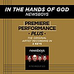 Newsboys In The Hands Of God (Premiere Performance Plus Track)