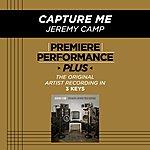 Jeremy Camp Capture Me (Premiere Performance Plus Track)