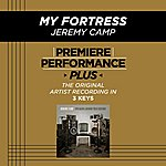 Jeremy Camp My Fortress (Premiere Performance Plus Track)