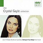 Crystal Gayle Hmv Easy - The Crystal Gayle Collection