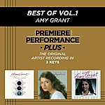 Amy Grant Best Of, Vol.1 (Premiere Performance Plus Track)