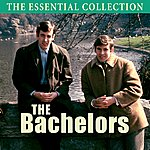 The Bachelors The Essential Collection (Digitally Remastered)