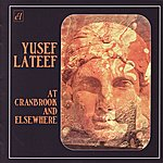 Yusef Lateef At Cranbrook And Elsewhere