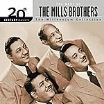 The Mills Brothers 20th Century Masters: The Millennium Collection: Best Of The Mills Brothers