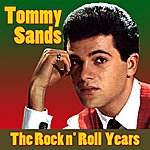 Tommy Sands The Rock N Roll Years