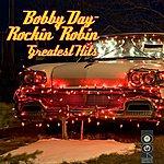 Bobby Day Rockin' Robin - Greatetst Hits