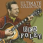 Red Foley Ultimate Collection
