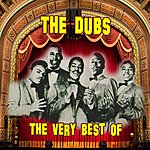 The Dubs The Very Best Of
