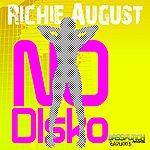 Richie August No Disko