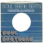 The Soul Brothers Soul Break Beats