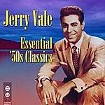 Jerry Vale Essential '50s Classics