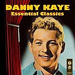 Danny Kaye Essential Classics