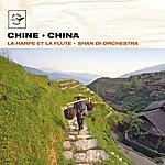 Shandi Chine - La Harpe Et La Flûte