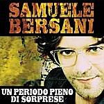 Samuele Bersani Un Periodo Pieno Di Sorprese (Single)