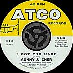 Sonny & Cher I Got You Babe / It's Gonna Rain [Digital 45]